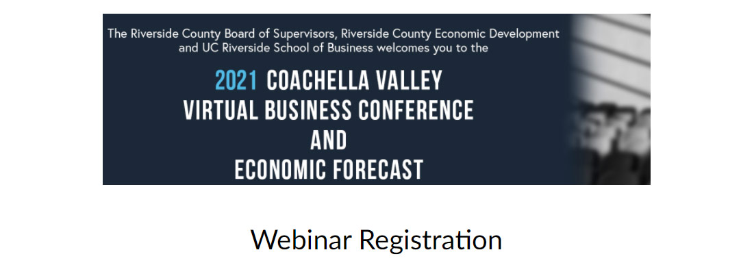 2021 Coachella Valley Virtual Business Conference and Economic Forecast